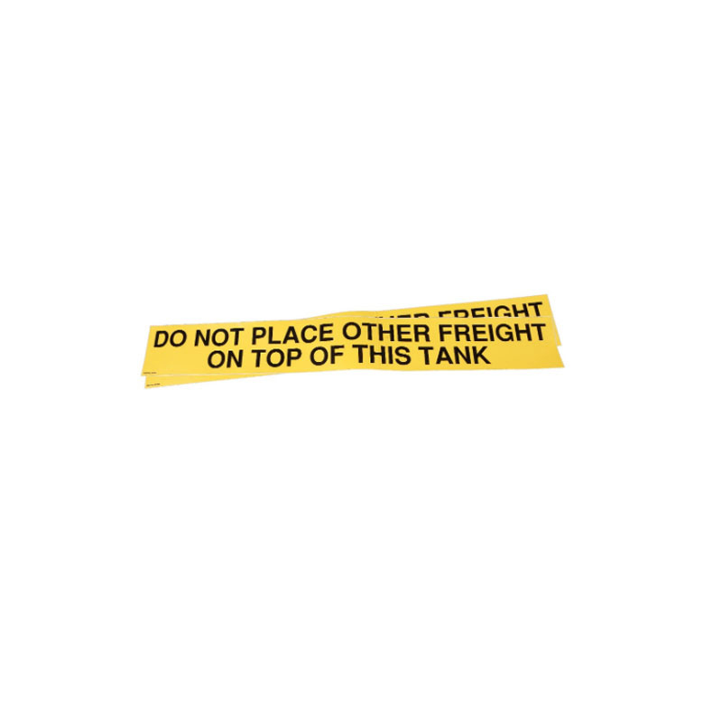 344880 Decal - Do Not Place Freight on Top of This Tank