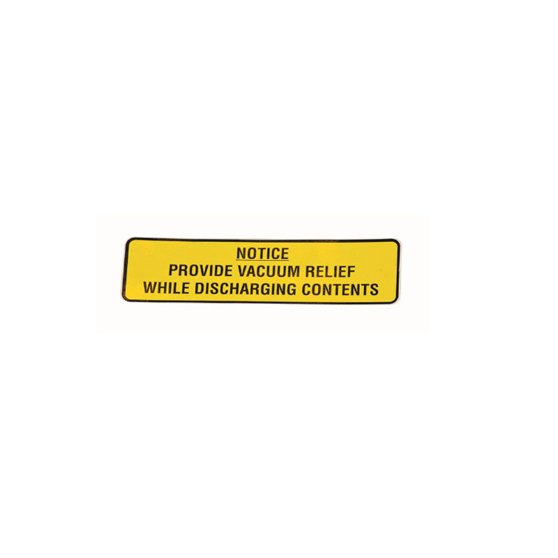 810807 Decal - Notice, Provide Vacuum Relief while Discharging Contents