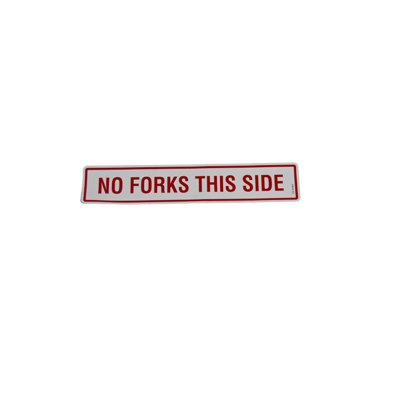 810822 Decal - No Forks This Side