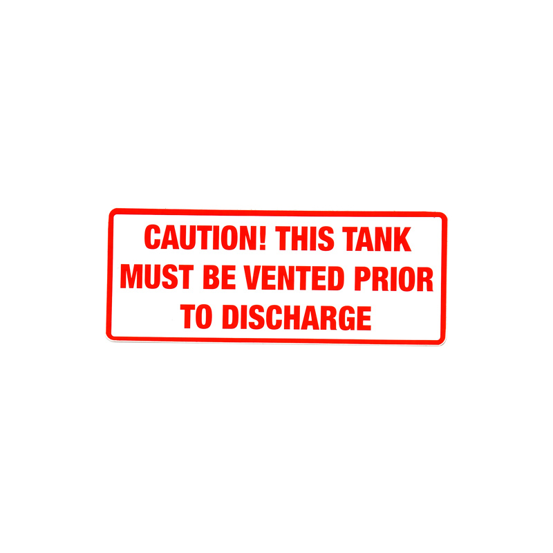 99700315 Caution, This Tank Must Be Vented Prior to Discharge Decal